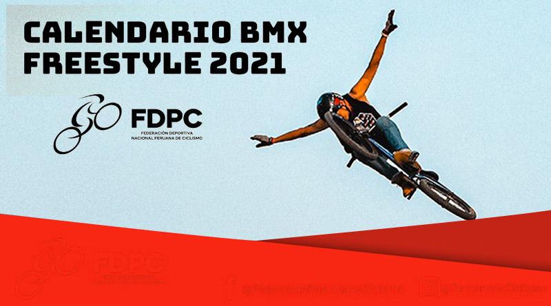 CALENDARIO NACIONAL BMX FREESTYLE 2021