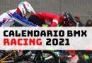 CALENDARIO NACIONAL BMX RACING 2021