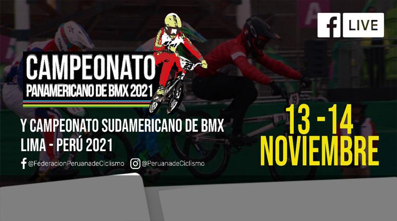 CAMPEONATO PANAMERICANO DE BMX 2021 Y CAMPEONATO SUDAMERICANO DE BMX